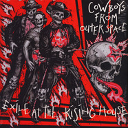 Cowboys From Outer Space - Exile At The Rising House