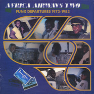 V.A. - Africa Airways Two - Funk Departures 1973-1982