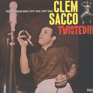 Clem Sacco - Twisted!!!
