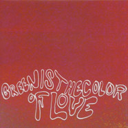 Ishi Vu - Green Is The Colour Of Love EP