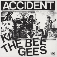 Accident - Kill The Bee Gees