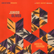 Junior Oliver - Bristol Fashion (a Unity Sextet Release)