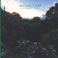 Anthony Child (Surgeon) - Electronic Recordings From Maui Jungle Volume 1