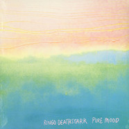 Ringo Deathstarr - Pure Mood