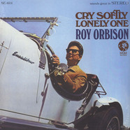 Roy Orbison - Cry Softly Lonely One