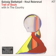 Solveig Slettahjell, Knut Reiersrud & In The Country - Trail Of Souls