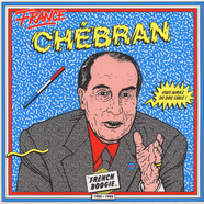 V.A. - Chebran: French Boogie 1980-1985