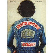 Julian Voloj & Claudia Ahlering - Ghetto Brother Bronx, NY