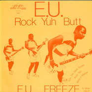 E.U. - Rock Yuh Butt