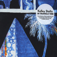 Kelley Stoltz - In Triangle Time