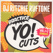 DJ Ritchie Ruftone - Practice Yo! Cuts Vol. 1&2 Remixed Black Vinyl Edition