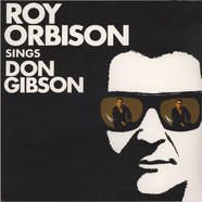 Roy Orbison - Roy Orbison Sings Don Gibson