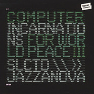 Jazzanova - Computer Incarnations For World Peace 3