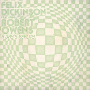 Felix Dickinson - A Day's Reality Feat. Robert Owens