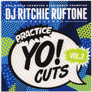 DJ Ritchie Ruftone - Practice Yo! Cuts Volume 2 Colored Vinyl Edition