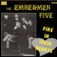 Embermen Five, The - Fire In Their Hearts