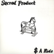 Sacred Product - $ A Ride