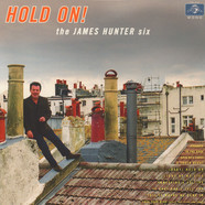 James Hunter Six, The - Hold On!