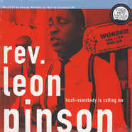 Rev. Leon Pinson - Hush, Somebody Is Calling Me