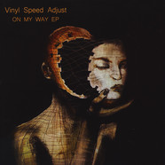 Vinyl Speed Adjust - On My Way EP