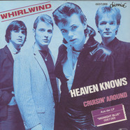 Whirlwind - Heaven Knows