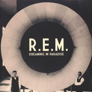 R.E.M. - Dreaming In Paradise
