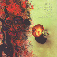 Coil - Presents Black Light District - A Thousand Lights In A Darkened Room