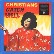 V.A. - Christians Catch Hell: Gospel Roots 1976-79