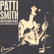 Patti Smith - Bicentenary Blues - Boarding House, San Francisco 1976