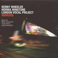 Kenny Wheeler / Norma Winstone / London Vocal Project - Mirrors