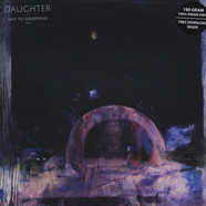 Daughter - Not To Disappear