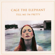 Cage the Elephant - Tell Me I´m Pretty