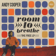 Andy Cooper of Ugly Duckling - Room To Breathe: The Free LP