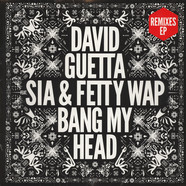 David Guetta - Bang My Head Feta. Sia & Fetty Wap