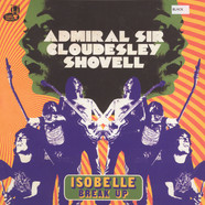 Admiral Sir Cloudesley Shovell - Isobelle / Break Up