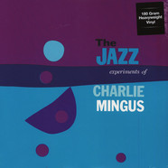 Charles Mingus - The Jazz Experiment Of Charles Mingus 180g Vinyl Edition