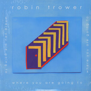 Robin Trower - Where You Are Going To