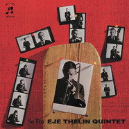 Eje Thelin Quintet - So Far
