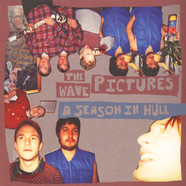Wave Pictures, The - A Season In Hull