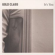 Gold Class - It's You