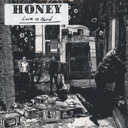 Honey - Love Is Hard