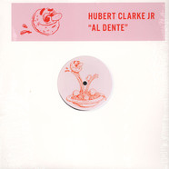 Hubert Clarke Jr. - Al Dente