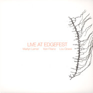 Marilyn Lerner, Ken Filiano & Lou Grassi - Live At Edgefest