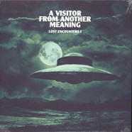 A Visitor From Another Meaning - Lost Encounters