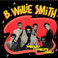 B. Willie Smith Band, The - Worlds Favorite Songs