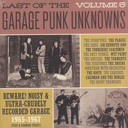 V.A. - Last Of The Garage Punk Unknowns Volume 6