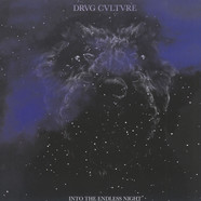 Drvg Cvltvre - Into The Endless Night