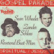 Sean Wheeler & Zader Schloss Vs. Reverend Beat-Man - Gospel Parade