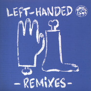 Daniel Steinberg - Left Handed Remixes