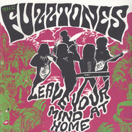 Fuzztones, The - Leave Your Mind At Home